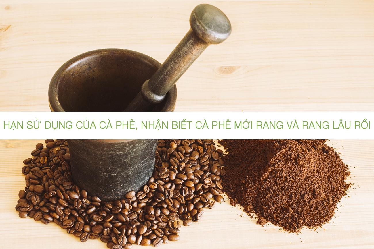 Hạn sử dụng của cà phê, thời gian bảo quản